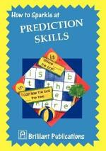 How to Sparkle at Prediction Skills