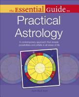 The Essential Guide to Practical Astrology PDF