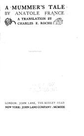 A Mummer's Tale: Volume 30