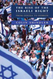 The Rise of the Israeli Right: From Odessa to Hebron