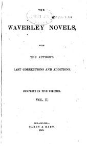 The Waverley Novels: With the Author's Last Corrections and Additions, Volume 3