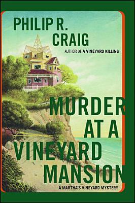Murder at a Vineyard Mansion