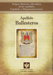 Apellido Ballesteros: Origen, Historia y heráldica de los Apellidos Españoles e Hispanoamericanos