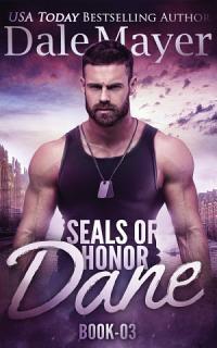 SEALs of Honor  Dane Book