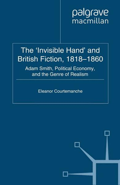 Download The  Invisible Hand  and British Fiction  1818 1860 Book