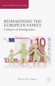 Reimagining the European Family PDF