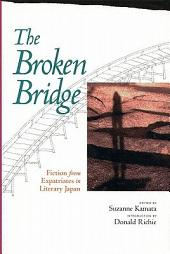 The Broken Bridge: Fiction from Expatriates in Literary Japan