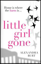 Little Girl Gone The Can T Put It Down Psychological Thriller Book PDF