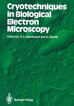 Cryotechniques in Biological Electron Microscopy
