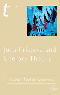 Julia Kristeva and Literary Theory