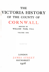 The Victoria history of the county of Cornwall: Volume 1