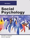 SOCIAL PSYCHOLOGY, Fifth Edition (Loose-Leaf-B/W)