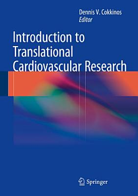 Introduction to Translational Cardiovascular Research