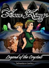 Four Kings: Legend of the crystals
