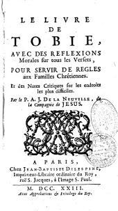 Le livre de Tobie avec des reflexions morales