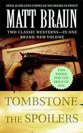 Tombstone and The Spoilers: Two Classic Westerns