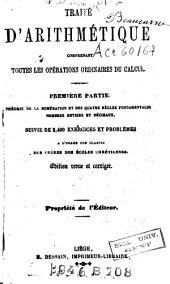 Traité d'arithmétique comprenant toutes les opérations ordinaires du calcul