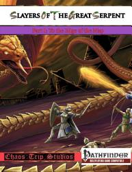 Slayers Of The Great Serpent I Pathfinder  Book PDF