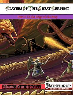 Slayers of the Great Serpent I  Pathfinder  Book