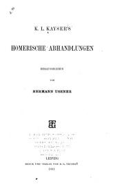 K.L. Kayser's Homerische abhandlungen