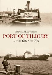 Port Tilbury on the 60s and 70s