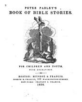 Peter Parley's Book of Bible Stories for Children and Youth
