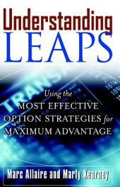 Understanding LEAPS: Using the Most Effective Options Strategies for Maximum Advantage