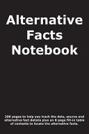 Alternative Facts Notebook