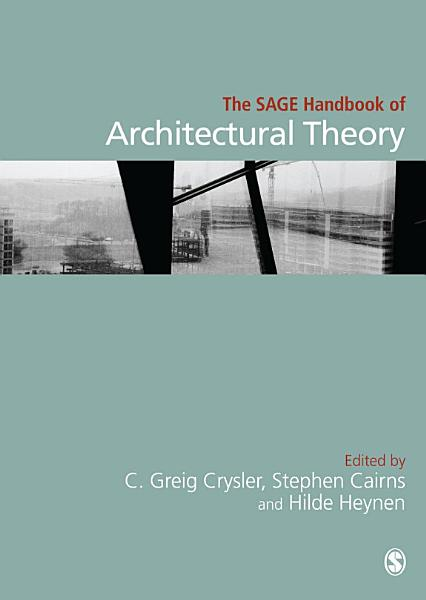The SAGE Handbook of Architectural Theory PDF