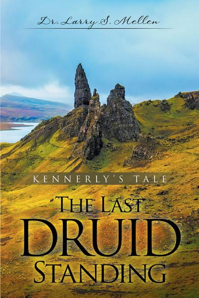 Download The Last Druid Standing Book