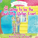 I'm Going to Be the Best Big Sister, Ever!