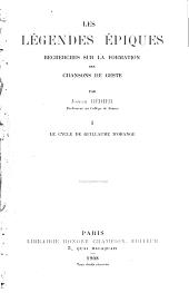 Les légendes épiques: recherches sur la formation des chansons de geste, Volume1