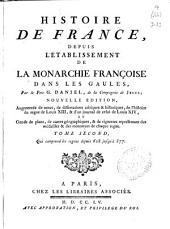 Histoire de France depuis l'établissement de la monarquie françoise dans les Gaules