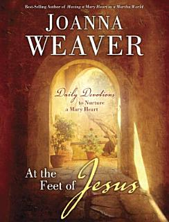 At the Feet of Jesus Book