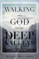 Walking with God through Deep Valleys PDF