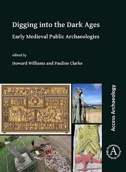 Download Digging into the Dark Ages Book