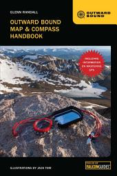 Outward Bound Map & Compass Handbook Revised: Edition 3