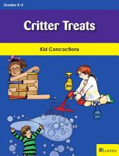 Critter Treats: Kid Concoctions