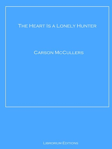 Download The Heart Is a Lonely Hunter Book