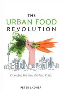 The Urban Food Revolution Book