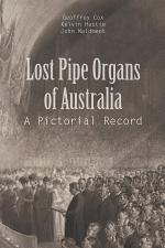 Lost Pipe Organs of Australia