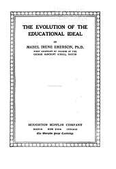 The Evolution of the Educational Ideal