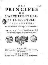 Des principes de l'architecture, de la sculpture, de la peinture et des autres arts qui en dépendent