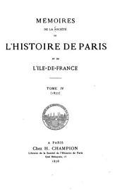 Mémoires de la Société de l'histoire de Paris et de l'Île-de-France: Volume4