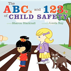 The ABC s and 123 s of Child Safety PDF
