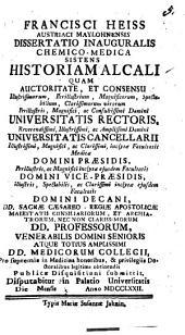 Francisci Heiss Austriaci Maylohnensis Dissertatio Inauguralis Chemico-Medica Sistens Historiam Alcali