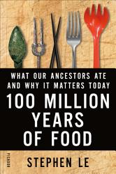 100 Million Years Of Food Book PDF