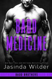 Badd Medicine