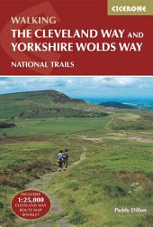 The Cleveland Way and the Yorkshire Wolds Way: Edition 2