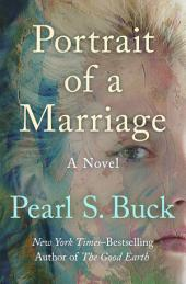 Portrait of a Marriage: A Novel